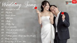 nhac dam cuoi tieng anh hay nhat - wedding songs - v.a