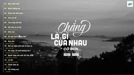tinh nhan oi, mau nuoc mat - top 15 bai hat tam trang hay nhat 2019 - v.a