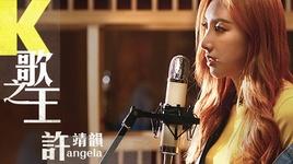 ong hoang nhac k / k歌之王  - hua tinh van (angela hui)