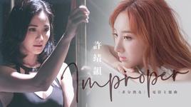 improper (the lady improper ost) - hua tinh van (angela hui)