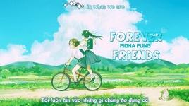 forever friends (fanmade clip) (vietsub, kara) - fiona fung
