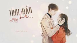 tinh dau la... (lyric video) - hoang phong, yiu