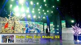 xuan nay con khong ve (karaoke) - che minh