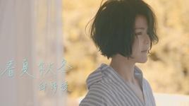 love you no matter what / 春夏秋冬 - khau thi lang (apple kho)