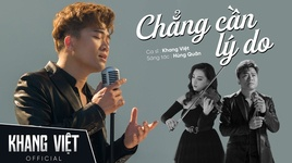 chang can ly do - khang viet