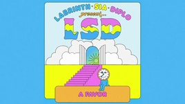 heaven can wait (lyric video) - lsd, sia, diplo, labrinth