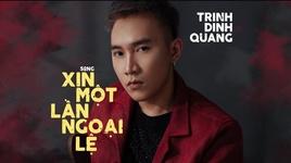 xin mot lan ngoai le (karaoke) - trinh dinh quang
