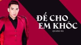 de cho em khoc (karaoke) - quang ha