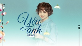 yeu anh (lyric video) - tran ha my (mo naive)