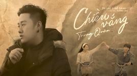 chieu vang (thang 5 de danh ost) - trung quan idol