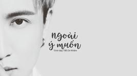 ngoai y muon / 意外 (vietsub, kara) - tiet chi khiem (jacky xue)