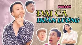 dai ca hoan luong (parody) - rik, lil' one