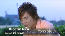 cuoc tinh buon - tong gia vy