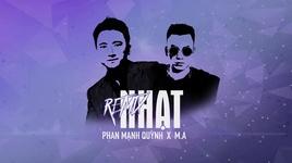 nhat (m.a remix) - phan manh quynh, m-a