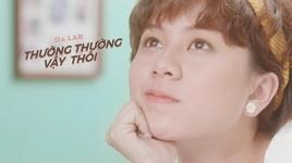 thuong thuong vay thoi - da lab