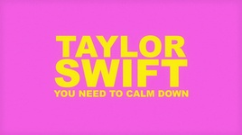 you need to calm down (lyric video) - taylor swift