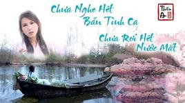 chua nghe het ban tinh ca, chua roi het nuoc mat (vietnamese cover) - thien an
