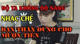 do ban khong do ta (do ta khong do nang - phien ban cho ban muon tien) - gia huy singer