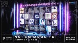 noi em muon toi (karaoke) - hoaprox, xesi