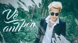 ve ben anh (karaoke) - jack (g5r)