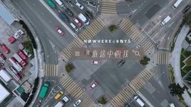 toi tren con duong / 致旅途中的我 - nowhere boys