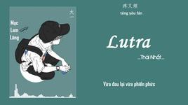 lutra  (vietsub, kara) - thai nhat (tai yi)