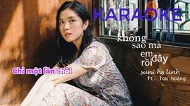 khong sao ma em day roi (karaoke) - suni ha linh, lou hoang