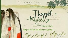 thuyet khach / 說客 (vietsub, kara) - am khuyet thi thinh, tan lac tran phu