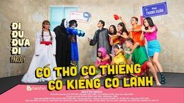 co tho co thieng co kieng co lanh (di du dua di parody) - v.a