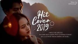 nhung ban hit cover nhe nhang hay nhat 2019 #9 - v.a