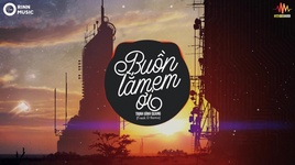 buon lam em oi (freak d remix)  - trinh dinh quang