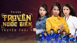 truyen nuoc bien (truyen thai y parody) - thien an