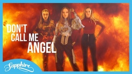 don't call me angel (ariana grande, miley cyrus & lana del rey cover) - sapphire