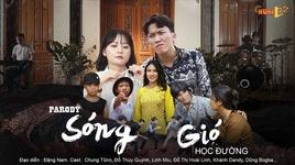 song gio hoc duong (song gio parody) - v.a