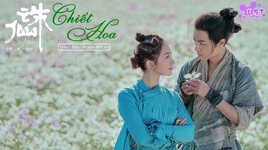 chiet hoa / 折花 (tru tien movie 2019 ost) (vietsub, kara) - manh my ky (meng meiqi)