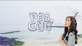 dem cuu (korean version) (lyric video) - han sara