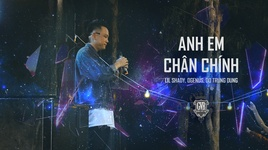 anh em chan chinh - lil shady, ogenus, do trung dung
