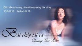bat chap tat ca / 不顧一切 (vo tac thien ost) (vietsub) - chung gia han (linda chung)