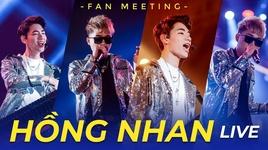 hong nhan (live - 1st fanmeeting) - k-icm, jack (g5r)