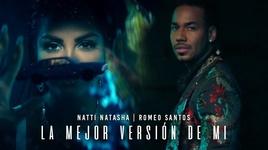 la mejor version de mi (remix) - natti natasha, romeo santos