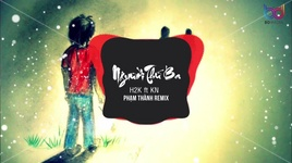 nguoi thu ba (pham thanh remix) - h2k, kn