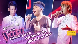 song gio - chan quoc ft jack & k-icm (tap 14 - ban ket giong hat viet nhi 2019) - v.a