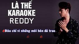 la the (karaoke) - reddy (huu duy)
