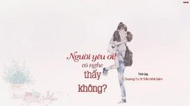 nguoi yeu oi nghe thay khong? / 親愛的你聽見了嗎? (vietsub, kara) - tran nha sam (chen yasen), duong tu van ky (yang zi wen qi)
