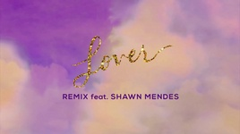 lover (remix) (lyric video) - taylor swift, shawn mendes