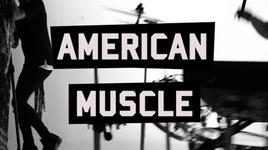 american muscle (lyric video) - 1 amvrka