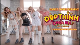 dop thinh chua na? (dance choreography) - lip b