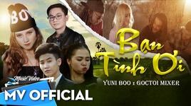 ban tinh oi - yuni boo, goctoi mixer