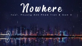 nowhere (lyric video) - d-mex, gem-d, rhmsey