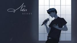 neu (lyric video) - reddy (huu duy)